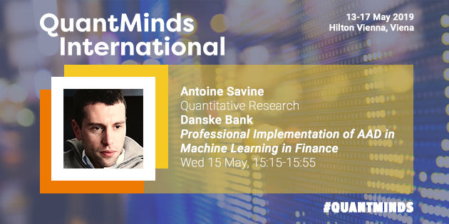 QuantMinds International 2019, Antoine Savine, Danske Bank