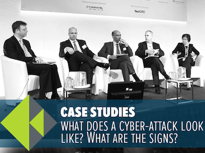 Case studies: what does a cyber-attack look like? What are the signs?