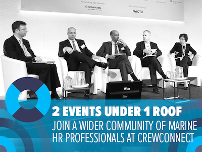 2 events under 1 roof: Join a wider community of Marine HR professionals attending CrewConnect Europe