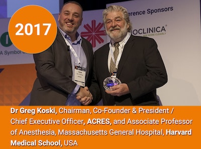 2017 - Dr Greg Koski, Chariman, Co-Founder & President / Chief Executive Officer, ACRES, and Associate Professor of Anesthesia, Massachusetts General Hospital, Harvard Medical School, USA