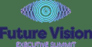Future Vision Executive Summit
