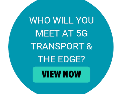 5G Transport & the Edge Attendees