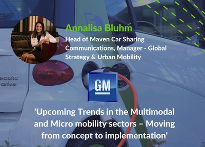 Annalisa Bluhm, Head of Maven Car Sharing Communications, Manager – Global Strategy & Urban Mobility, GM