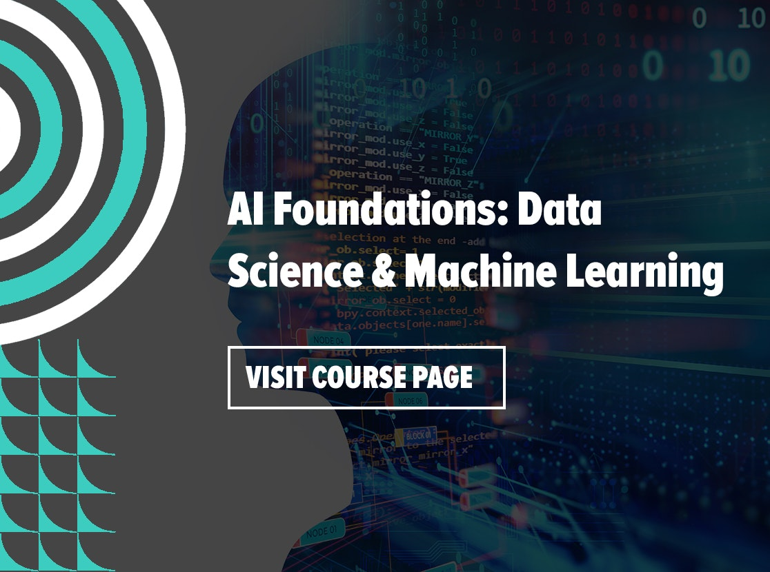 AI Foundations: Data Science & Machine Learning