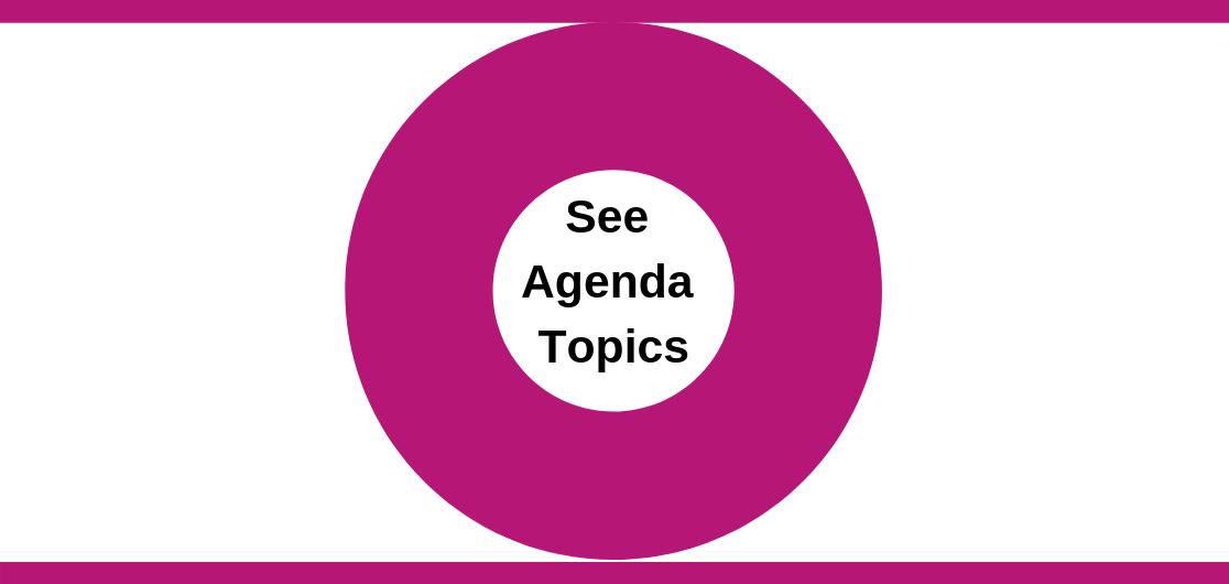 see agenda topics