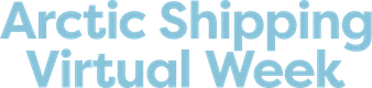 Arctic Shipping Virtual Week