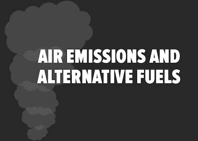 AIR EMISSIONS AND ALTERNATIVE FUELS