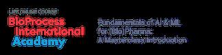 Fundamentals of AI & ML for (Bio)Pharma: A Masterclass Introduction