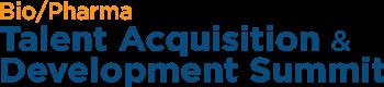 Bio/Pharma Talent Acquisition & Development Summit