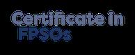 Certificate in FPSOs