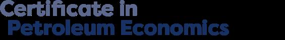 Certificate in Petroleum Economics