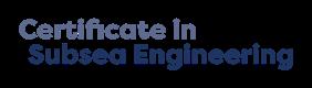 Certificate in Subsea Engineering
