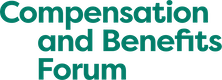 Compensation and Benefits Forum