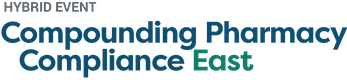 Compounding Pharmacy Compliance East 2021