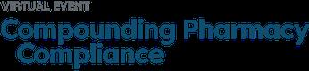 Compounding Pharmacy Compliance Virtual 2021