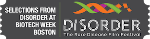 Disorder: The Rare Disease Film Festival