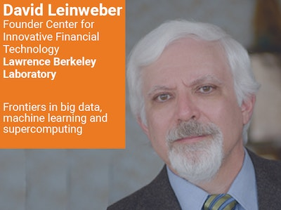 David Leinweber, Founder Center for Innovative Financial Technology, Lawrence Berkeley Laboratory