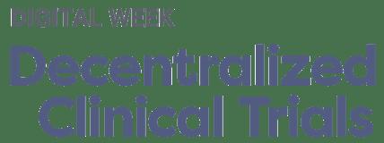 Decentralized Clinical Trials Digital Week