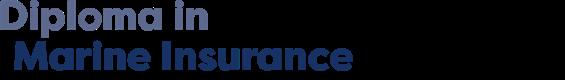 Diploma in Marine Insurance