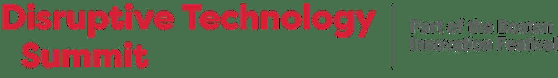 Disruptive Technology Summit