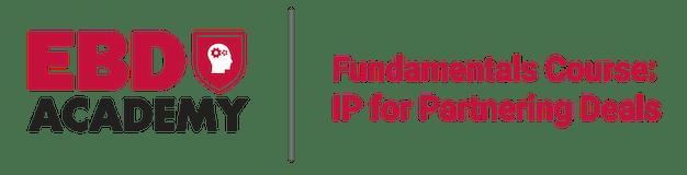 Fundamentals: IP for Partnering Deals