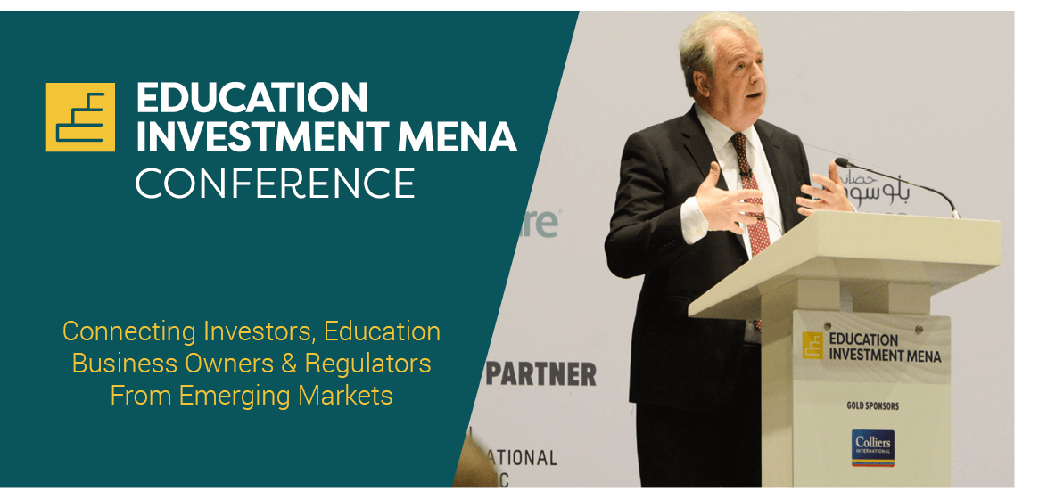 Education Investment MENA Conference - Connecting Investors, Education Business Owners & Regulators From Emerging Markets
