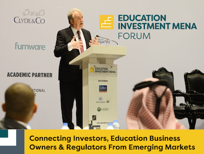 Education Investment MENA Forum - Connecting Investors, Education Business Owners & Regulators From Emerging Markets