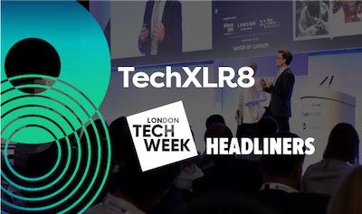 London Tech Week Headliners