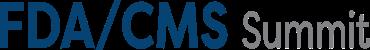 FDA/CMS Summit