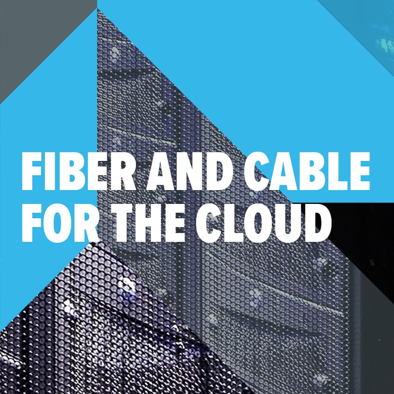 'Fiber and Cable for the Cloud' report cover, click here to download the report