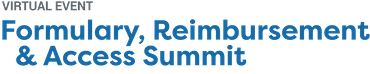Formulary, Reimbursement and Access Summit