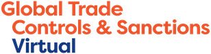 Global Trade Controls & Sanctions Virtual