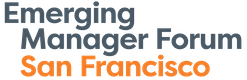 Emerging Manager Forum, San Francisco