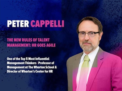 Peter Cappelli. Influential Management Thinker. Professor of The Wharton School. Talent Management. HR goes agile. Keynote at HRSE 2018. HR Summit and Expo 2018.
