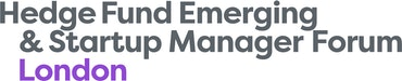Hedge Fund Emerging & Startup Manager Forum Londonn