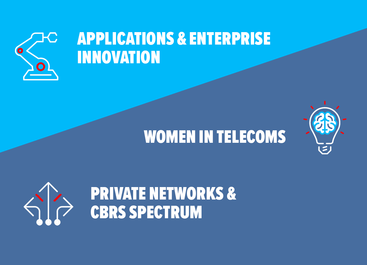 applications & enterprise innovation, women in telecoms, private networks, cbrs spectrum
