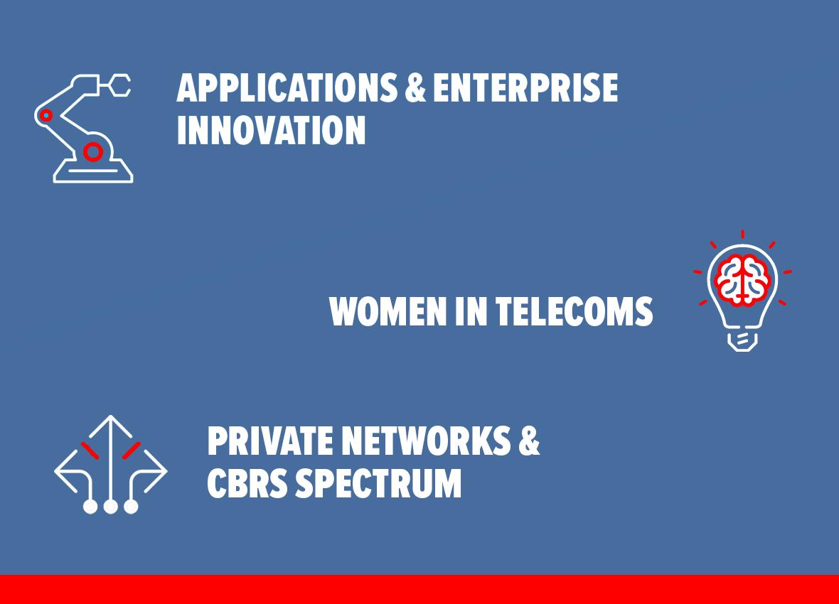 applications & enterprise innovation, women in telecoms, private networks, cbrs spectrum