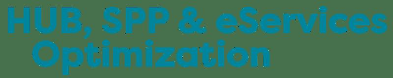 Hub, SPP & eServices Optimization 2021 Fall Hybrid