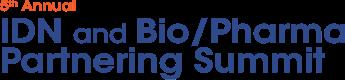 5th Annual IDN and Bio/Pharma Partnering Summit