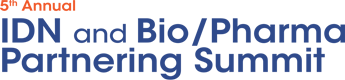 5th Annual IDN and Bio/Pharma Partnering Summit