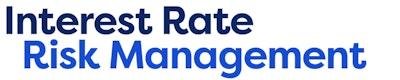 Measuring, Managing & Monitoring Interest Rate Risk