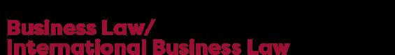 LLM Business Law/International Business Law