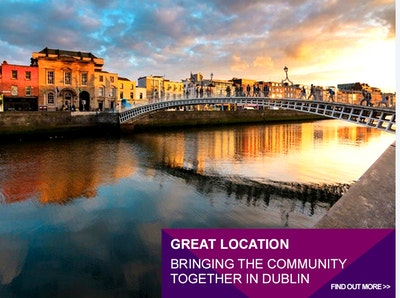 GREAT LOCATION – BRINGING THE COMMUNITY TOGETHER IN DUBLIN