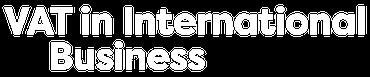 VAT for International Businesses
