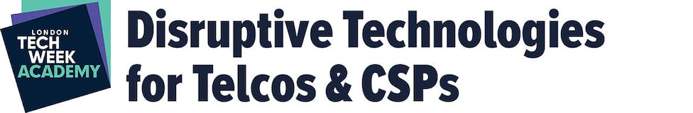 Disruptive Technologies for Telcos and CSPs
