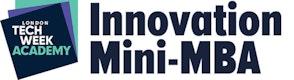 Innovation Mini-MBA (London Tech Week) - No VAT