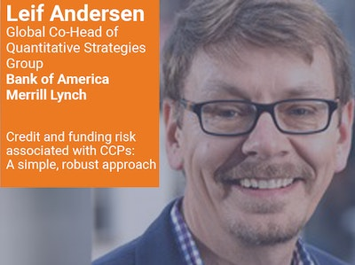 Leif Andersen, Global Co-Head of Quantitative Strategies Group, Bank of America Merrill Lynch