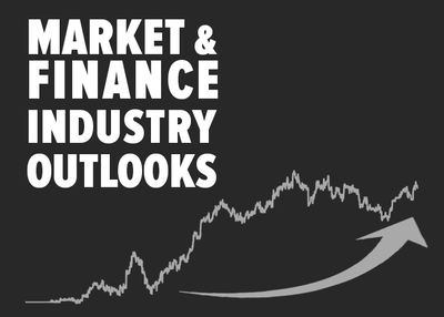 MARKET & FINANCE INDUSTRY OUTLOOKS