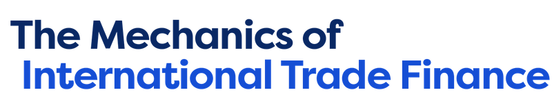 The Mechanics of International Trade Finance