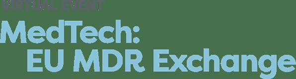MedTech: EU MDR Exchange